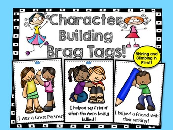Character Building Brag Tags!