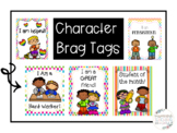 Character Building Brag Tags