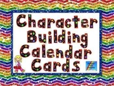 Back to School Character Building Calendar Cards and Posters