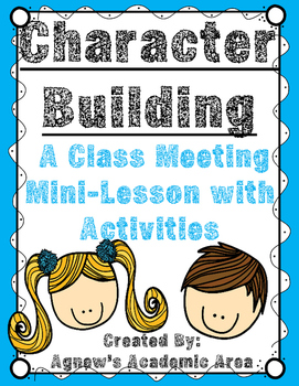 Character Building Mini-lesson and Activities