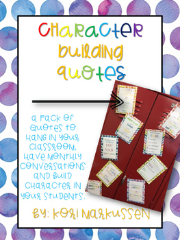 Character Building Quotes- Watercolor