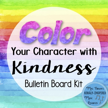 Character Bulletin Board: I Can Color My Character with Kindness
