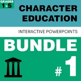 Character Education PowerPoint Bundle #1
