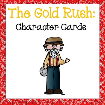 The Gold Rush: Character Cards