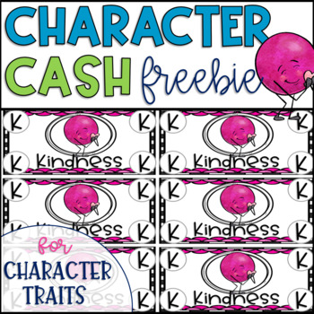 Character Cash for Kindness Positive Behavior Incentive for Character Education