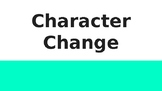 Character Change Lesson