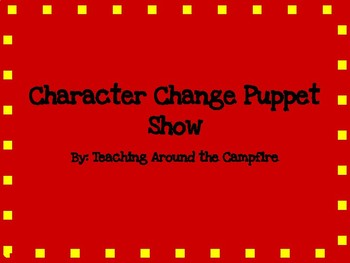 Character Change Puppet Show