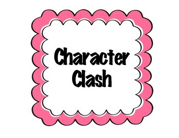 Character Clashes
