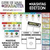 Character Clip Chart / Positive Clip Chart Alternative: Hashtag Edition
