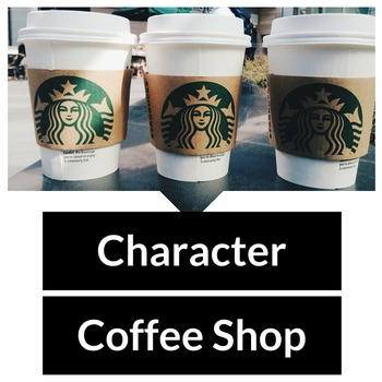Character Coffee Shop Characterization Activity