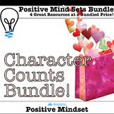 Character Counts Bundle: Kindness, Community, Positive Mind Sets, Character
