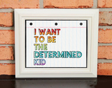 Character Poster - I WANT TO BE THE DETERMINED KID - Growt