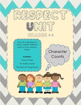 Character Counts: Respect Unit 3-5 (No Prep)