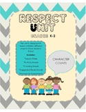 Character Counts: Respect Unit K-2 (No Prep)
