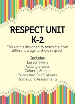 Character Counts: Respect Unit K-2 (No Prep)