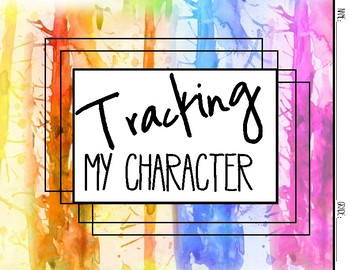 Character Education: Tracking my Character