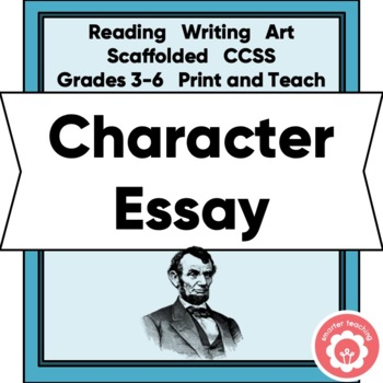 Character Analysis Essay: A Scaffolded Unit