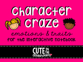 Character Craze: Emotions & Traits for the Interactive Notebook