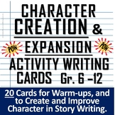 Character Creation & Expansion Activity Writing Cards, Gr.
