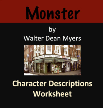 Character Descriptions w/ Sketches - For Monster by Walter Dean Myers