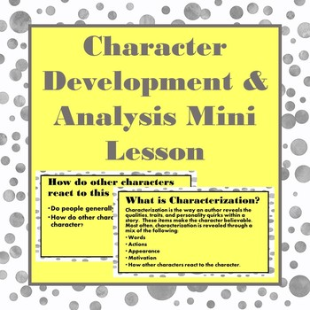 Character Development & Analysis Mini Lesson