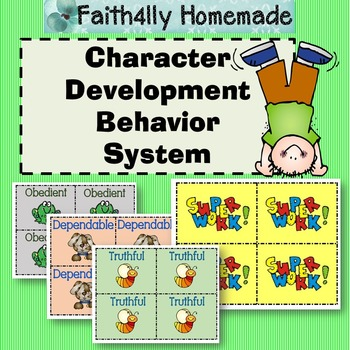 Character Development Behavior System