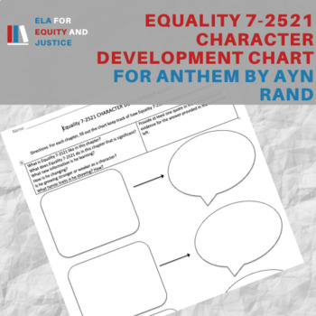 Character Development Chart for Equality 7-2521 for Anthem by Ayn Rand
