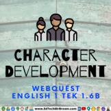 Character Development English 1 TEK 1.6B Google Docs for G