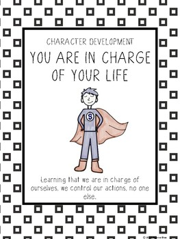 Character Development: You are in charge of your life