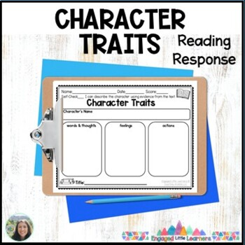 Character Development and Character Traits Reading Response Graphic Organizer