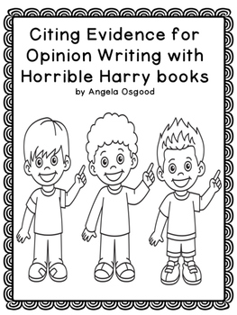 Opinion Writing With Horrible Harry Books