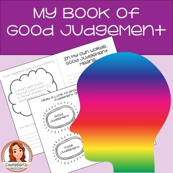 Character Education Booklet: Good Judgement