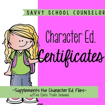 Character Ed. Certificates