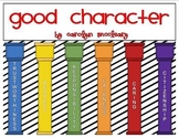 Character Ed Unit (includes mini books, circle and bubble maps, and more!)