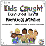 Character Education:Poster Quotes, Student Activities, Kid Awards