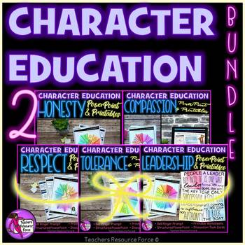 Character Education Values 2 honesty, compassion, respect, tolerance, leadership