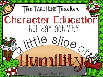 Character Education: A Little Slice of Humility