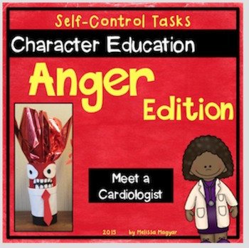 Character Education - Anger Edition