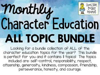Character Education BUNDLE - 11 Topics Included