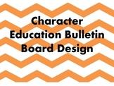 Character Education Bulletin Board Idea - FAITH