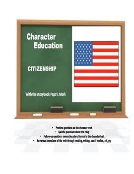 Character Education:  Citzenship with Papa's Mark book