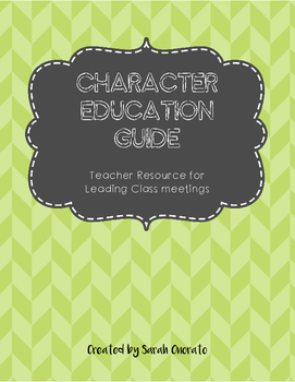 Character Education: Class Meeting Teacher Guide (Includes IB Attitudes!)