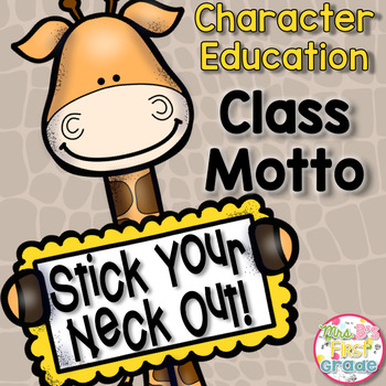 Character Education - Class Motto