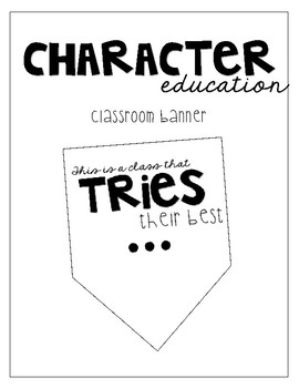 Character Education // Classroom Banner