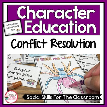 Character Education | Conflict Resolution Activities