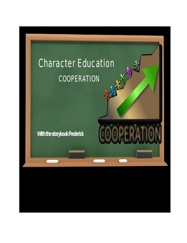 Character Education:  Cooperation with Frederick story book