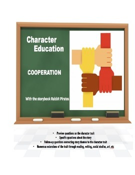 Character Education:  Cooperation with Rabbit Pirates book