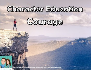 Character Education - Courage Unit