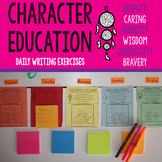 Character Education: Daily Writing Exercises for Respect, Honesty, and More!