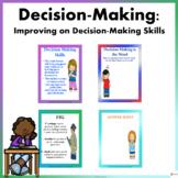 Decision- Making: Improving on Decision-Making Skills